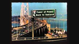 Tower Of Power - Oakland Stroke (Parts 1 & 2 Joined) - 1974