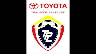 TOYOTA THAI PREMIER LEAGUE 2013 SONG