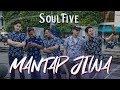 DownloadLagu Soulfive - Mantap Jiwa