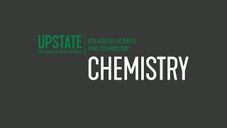 USC Upstate | Chemistry Major