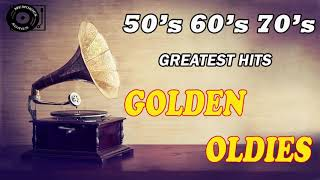 Greatest Hits Golden Oldies 50's ,60's & 70's Best Songs