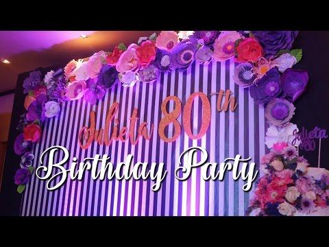 LOLA'S 80TH BIRTHDAY CELEBRATION