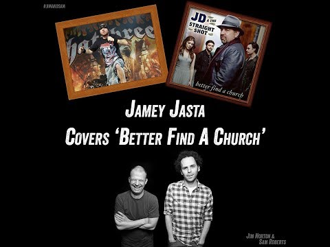 Jamey Jasta Covers 'Better Find A Church' 🤘- Jim Norton & Sam Roberts
