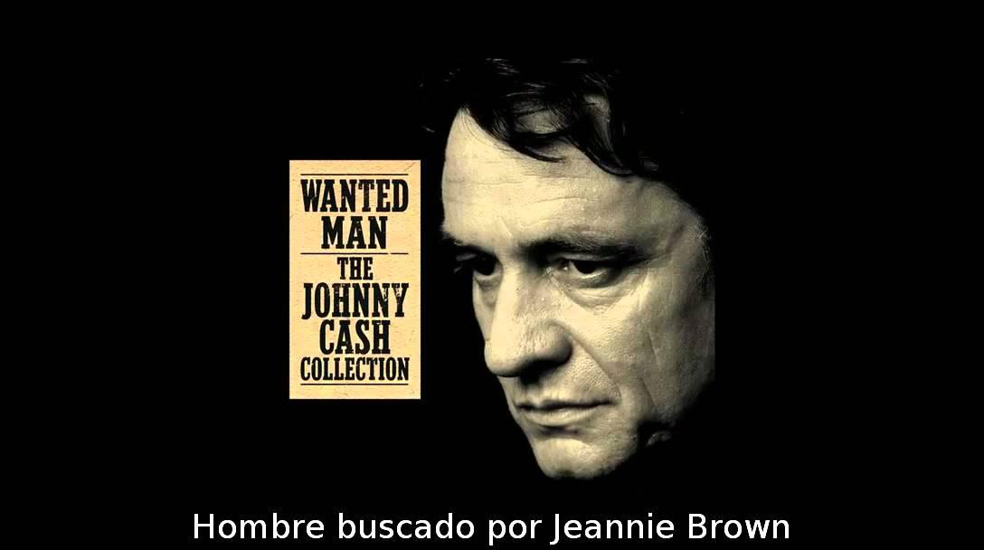 Johnny Cash - Wanted Man (Subtitulado al español) - YouTube