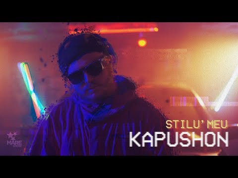 Kapushon - Stilu' Meu (Official Video 2018)