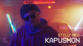 Kapushon - Stilu Meu (Official Video)