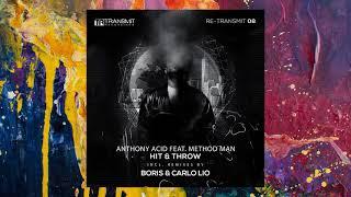 Anthony Acid feat. Method Man — Hit & Throw (Boris Remix)