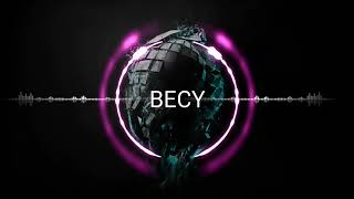 BECY - REALY MELODY (ORIGINAL MIX)