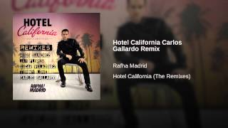 Hotel California Carlos Gallardo Remix
