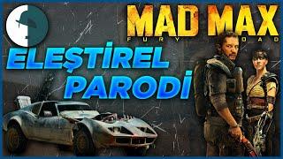 Mad Max Fury Road - Eleştirel Parodi