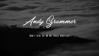 Gambar cover Andy Grammer - Don't Give Up On Me (Brex Bootleg)