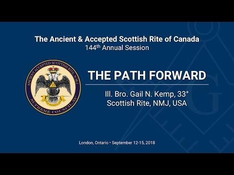 The Path Forward - Ill. Bro. Gail N. Kemp, 33° Scottish Rite, NMJ, USA
