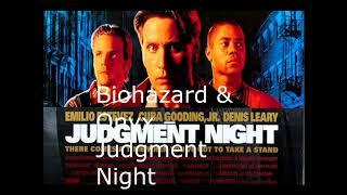 Biohazard & Onyx – Judgment Night