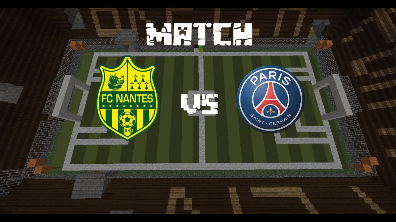 match de foot sur minecraft n u00b02   nantes - paris