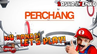 Perchang Gameplay (Chin & Mouse Only)