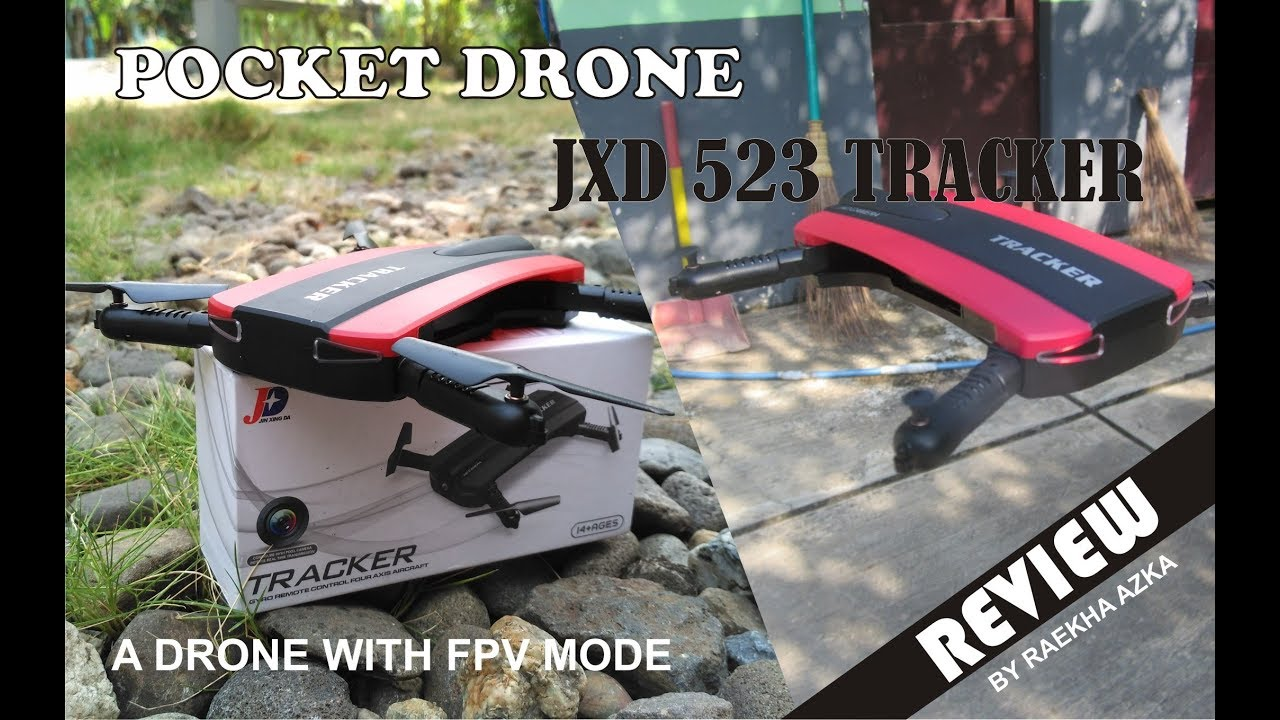 Review JXD 523 Tracker : Pocket Drone with FPV