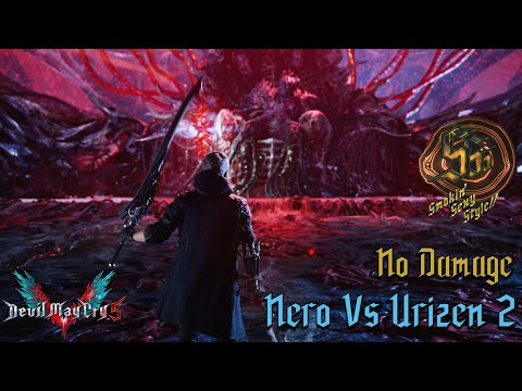 Devil May Cry 5 - Nero Vs Urizen #2 - NO DAMAGE -Tentacle Dodging & Fast Shield Breaking! (4K 60fps)