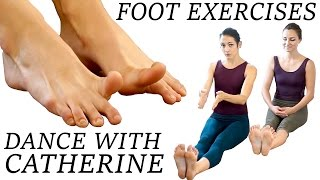 Dance Foot Exercises & Stretches For Strength, Flexibility