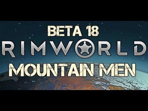 [1] Generating Power: Rimworld Beta 18 - Mountain Men