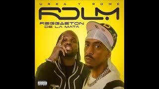 CD COMPLETO - DJ Urba y Rome – Reggaeton De La Mata - 2021 (Full Album)