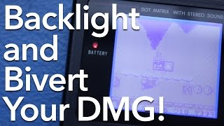 Backlight and Bivert Your Original Game Boy DMG!