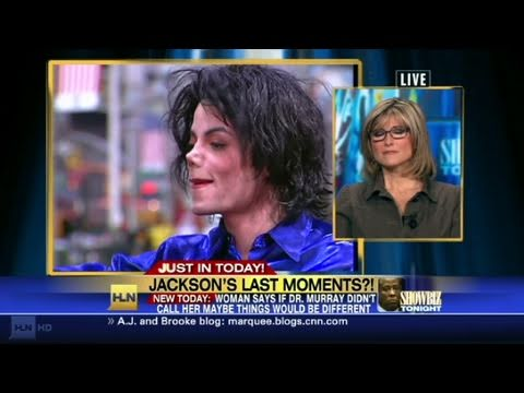 HLN:  Michael Jackson's Last Moments?