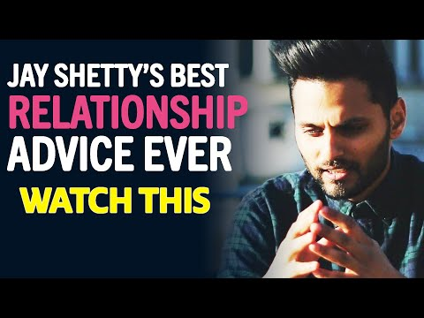 Jay Shetty's Best Relationship Advice Ever