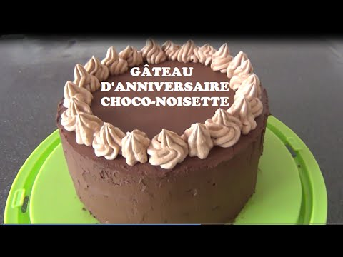 Gateau Danniversaire Choco Noisette Facile Youtube