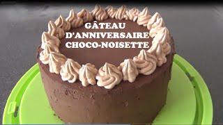 ♡ GATEAU D'ANNIVERSAIRE CHOCO-NOISETTE FACILE ♡