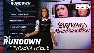 Driving Misinformation | The Rundown With Robin Thede