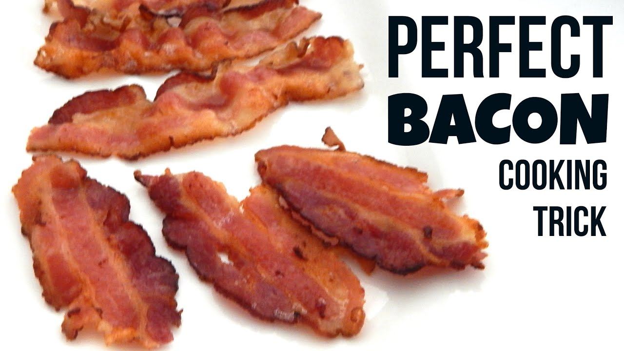 How To Cook Bacon Perfectly Every Time  Inspire To Cook