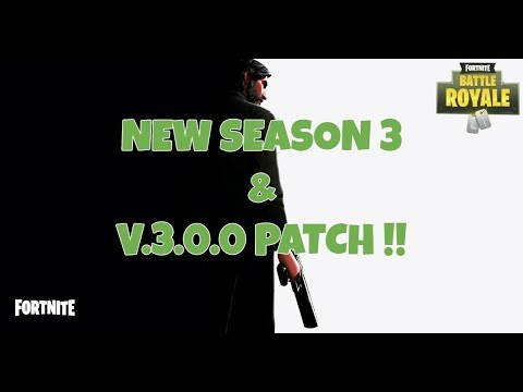 Season 3 With V.3.0.0 Patch!? Fortnite Battle Royal - 100+ WINS -  LEVEL 21 - PS4 Gameplay - 720p
