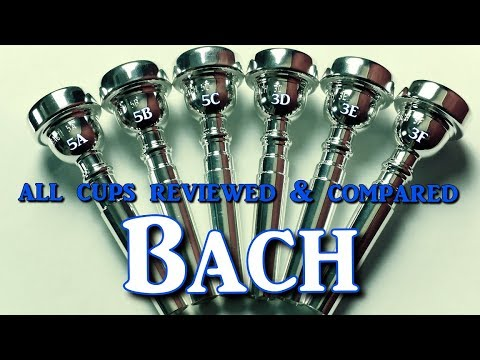 First Ever Review  Comparison of ALL Bach Trumpet Mouthpiece Cup