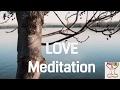 Love Meditation - Guided Healing Meditation on Love *10 Minute Positive Meditation
