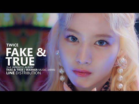 TWICE – FAKE & TRUE   Line Distribution