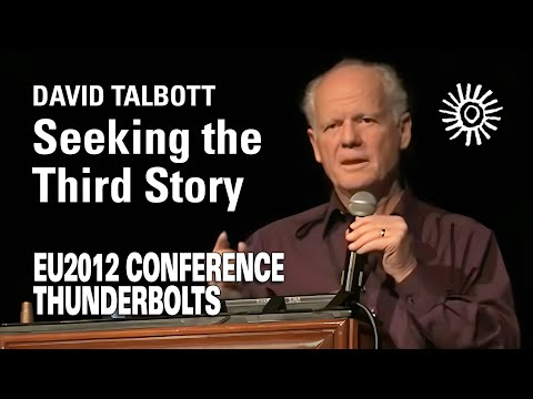 David Talbott: Seeking the Third Story   EU2012 Mp3