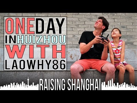 ONE DAY IN HUIZHOU W/ LAOWHY86 | RAISING SHANGHAI