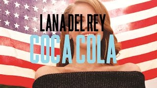 Coca Cola 2011 Lana Del Rey Lyric Video Unreleased