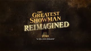 P!nk - A Million Dreams [Official Lyric Video]