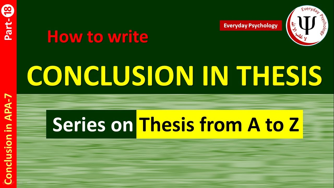 How to Write Conclusion in Thesis in APA 27