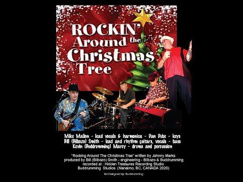 Rockin around the Christmas Tree - Mike Mallon - Dan Dube - Bill Smith - Kevin (Buddrumming) Marcy