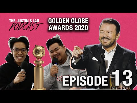 The Justin And Ian Podcast - Episode 13: The Golden Globes Are Boring