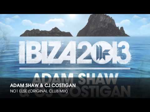 Adam Shaw & CJ Costigan - No1 Else (Original Club Mix)