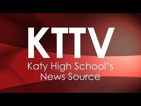 Katy High School  KTTV Live Stream