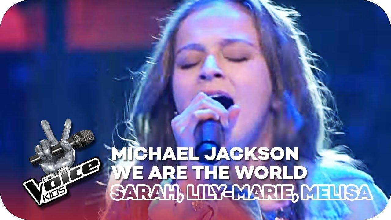 We Are The World Michael Jackson Sarah Lily Marie Melisa