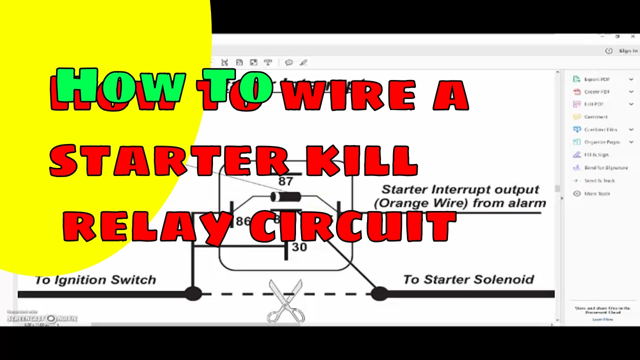 How To Wire A Starter Kill Circuit Relay Youtube Need The Wiring Diagram For Starting On John