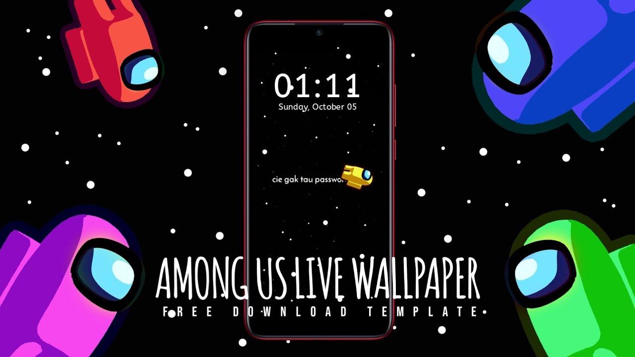 Cara Membuat Live Wallpaper Among Us Di Android Menggunakan Aplikasi Vn Youtube