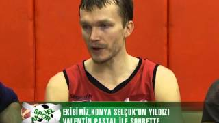 Murat Yolcu -Valentin Pastal - Aziz Bekir röportajları