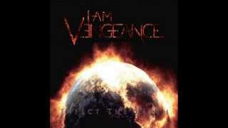 I Am Vengeance - Infect The Earth (2013)