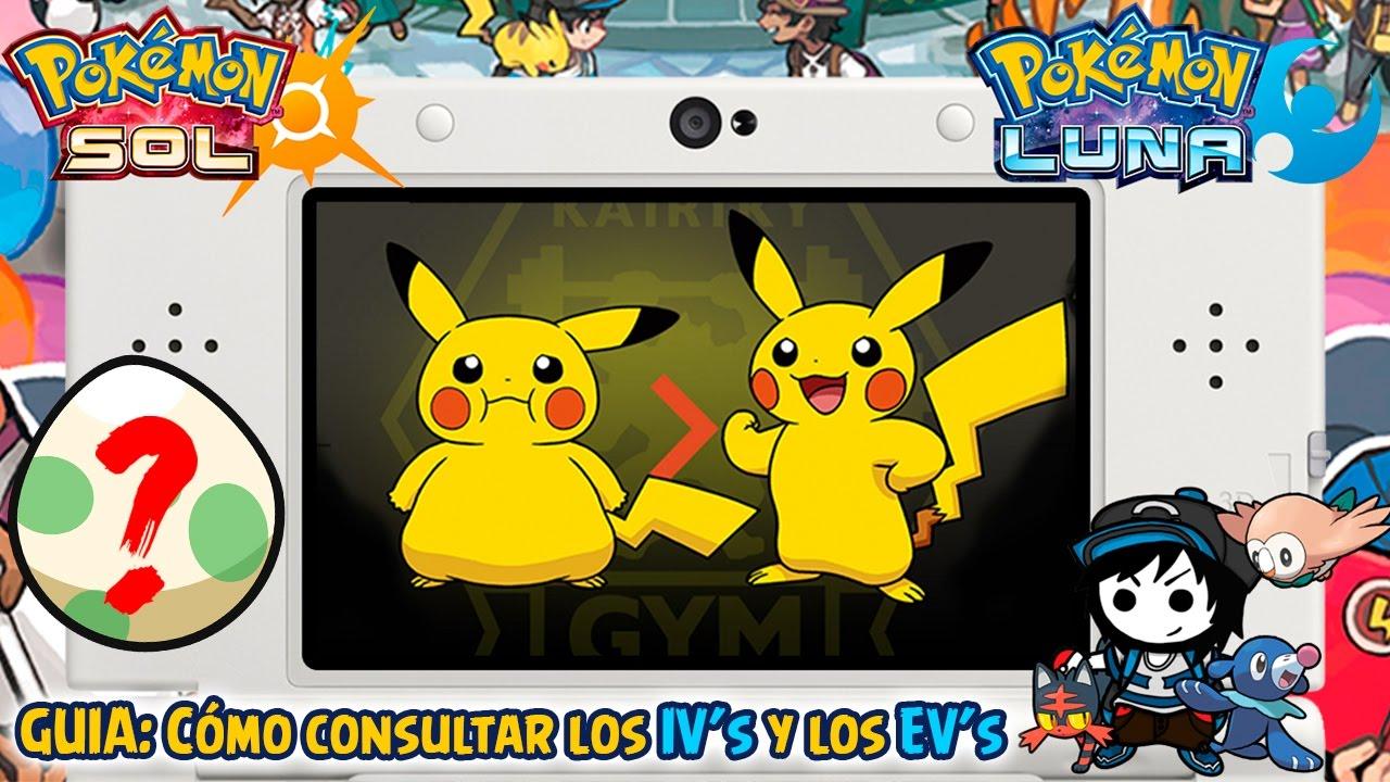 Guia Cómo Consultar Los Ivs Y Los Evs Rápidamente Pokémon Sol Y